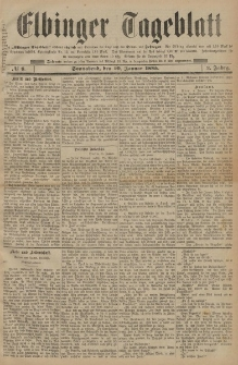 Elbinger Tageblatt, Nr. 8 Sonnabend 10 Januar 1885 2. Jahrgang