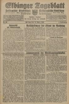 Elbinger Tageblatt, Nr. 65 Freitag 16 März 1928, 5. Jahrgang