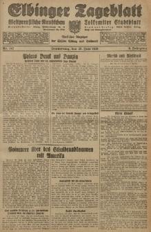 Elbinger Tageblatt, Nr. 142 Donnerstag 20 Juni 1929, 6. Jahrgang