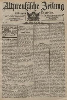 Altpreussische Zeitung, Nr. 175 Freitag 28 Juli 1899, 51. Jahrgang