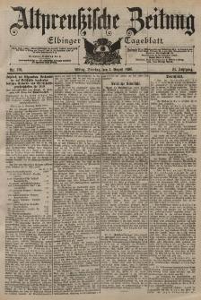 Altpreussische Zeitung, Nr. 178 Dienstag 1 August 1899, 51. Jahrgang