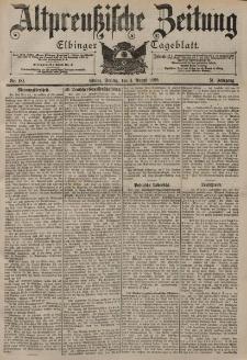 Altpreussische Zeitung, Nr. 181 Freitag 4 August 1899, 51. Jahrgang