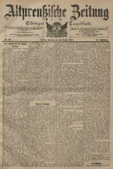 Altpreussische Zeitung, Nr. 193 Freitag 18 August 1899, 51. Jahrgang