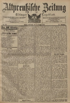 Altpreussische Zeitung, Nr. 197 Mittwoch 23 August 1899, 51. Jahrgang