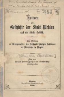 Notizen zur Geschichte der Stadt Wehlau und der Kirche daselbst