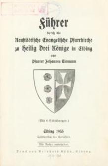 Führer durch die Neustädtische Evangelische Pfarrkirche zu Heilig Drei Könige in Elbing
