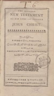 The Malabar New Testament of our Lord and Saviour Jesus Christ.