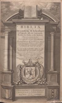 Biblia, dat is de gantsche Heilige Schrifture vervattende alle de Canonijcke Boecken des Ouden en des Nieuwen Testaments...