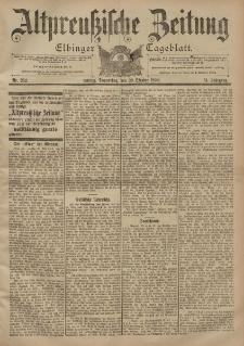 Altpreussische Zeitung, Nr. 252 Donnerstag 26 Oktober 1899, 51. Jahrgang