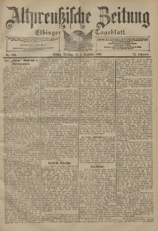 Altpreussische Zeitung, Nr. 285 Dienstag 5 Dezember 1899, 51. Jahrgang