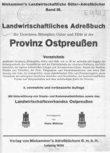 Landwirtschaftliches Adressbuch der Domänen, Rittergüter, Güter und Höfe in der Provinz Ostpreussen