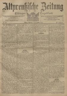 Altpreussische Zeitung, Nr. 59 Sonntag 11 März 1900, 52. Jahrgang