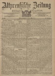 Altpreussische Zeitung, Nr. 64 Sonnabend 17 März 1900, 52. Jahrgang