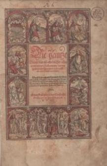 Die gantze Bibel, das ist alle Bücher allts und neüws Testaments, den ursprünglichen Sprachen nach, auffs aller treuwlichest verteütscher