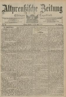 Altpreussische Zeitung, Nr. 94 Dienstag 24 April 1900, 52. Jahrgang