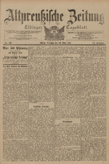 Altpreussische Zeitung, Nr. 123 Dienstag 29 Mai 1900, 52. Jahrgang