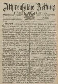 Altpreussische Zeitung, Nr. 145 Sonntag 24 Juni 1900, 52. Jahrgang