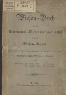 Wiesen-Buch von den Uebermemel-Wiesen der Stadt Tilsit nebst der Wiesen-Karte