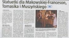 Statuetki dla Makowskiej-Franceson, Tomasika i Muszyńskiego - wycinek prasowy