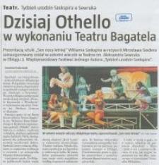 Dzisiaj Othello w wykonaniu Teatru Bagatela