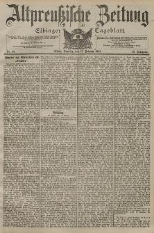 Altpreussische Zeitung, Nr. 41 Sonntag 17 Februar 1901, 53. Jahrgang