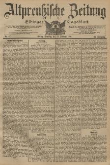 Altpreussische Zeitung, Nr. 47 Sonntag 24 Februar 1901, 53. Jahrgang