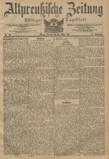 Altpreussische Zeitung, Nr. 69 Freitag 22 März 1901, 53. Jahrgang