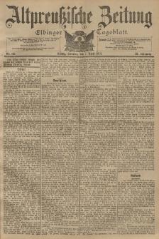 Altpreussische Zeitung, Nr. 82 Sonntag 7 April 1901, 53. Jahrgang
