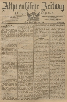 Altpreussische Zeitung, Nr. 87 Sonntag 14 April 1901, 53. Jahrgang