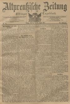 Altpreussische Zeitung, Nr. 91 Freitag 19 April 1901, 53. Jahrgang
