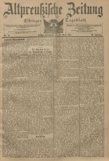Altpreussische Zeitung, Nr. 92 Sonnabend 20 April 1901, 53. Jahrgang