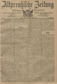 Altpreussische Zeitung, Nr. 93 Sonntag 21 April 1901, 53. Jahrgang
