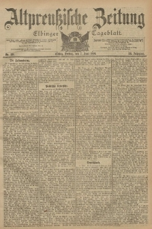 Altpreussische Zeitung, Nr. 131 Freitag 7 Juni 1901, 53. Jahrgang