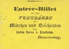 Pozycja nr 34a z kolekcji Henryka Nitschmanna : Entree-Billet zu den Vorträgen der Märchen und Geschichten...