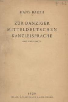 Zur Danziger Mitteldeutschen Kanzleisprache
