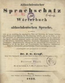 Althochdeutscher Sprachschatz oder Wörterbuch der althochdeutschen Sprache. Bd. 3.