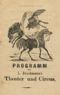 Pozycja nr 93 z kolekcji Henryka Nitschmanna : Programm von L. Broekmann's Theater und Circus