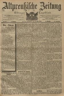Altpreussische Zeitung, Nr. 69 Sonnabend 22 März 1902, 54. Jahrgang