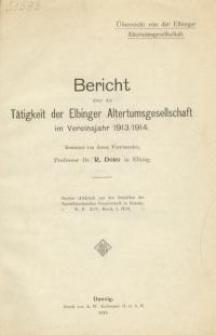 Bericht über die Tätigkeit der Elbinger Altertumsgesellschaft in den Vereinsjahr 1913/1914