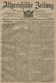 Altpreussische Zeitung, Nr. 79 Sonnabend 5 April 1902, 54. Jahrgang