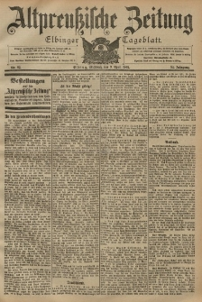 Altpreussische Zeitung, Nr. 82 Mittwoch 9 April 1902, 54. Jahrgang