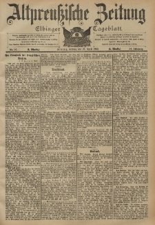 Altpreussische Zeitung, Nr. 96 Freitag 25 April 1902, 54. Jahrgang