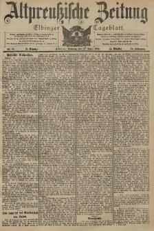 Altpreussische Zeitung, Nr. 98 Sonntag 27 April 1902, 54. Jahrgang