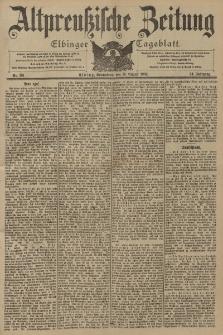 Altpreussische Zeitung, Nr. 191 Sonnabend 16 August 1902, 54. Jahrgang