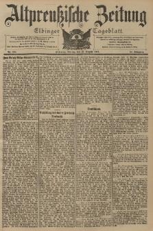 Altpreussische Zeitung, Nr. 196 Freitag 22 August 1902, 54. Jahrgang