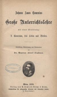 Johann Amos Comenius. Grosse Unterrichtslehre mit einer Einleitung