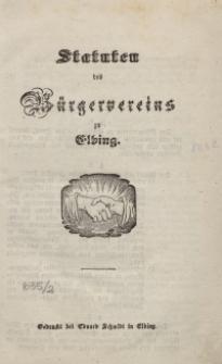 Statuten des Bürgervereins zu Elbing