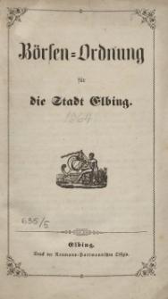 Börsen-Ordnung für die Stadt Elbing