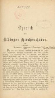 Chronik des Elbinger Kirchenchores.