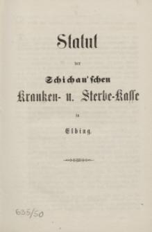 Statut der Schichau'schen Kranken- und Sterbe-Kasse in Elbing